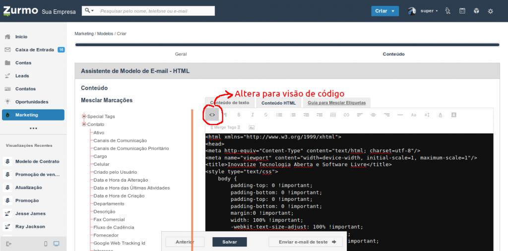 Elaboração do conteúdo HTML usando a visão em código do editor do Inovatize Zurmo CRM
