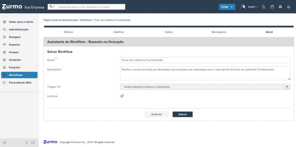 Finalização da criação do Workflow para tratar a escolha do fluxo de cadência referente ao Kanban Prospect